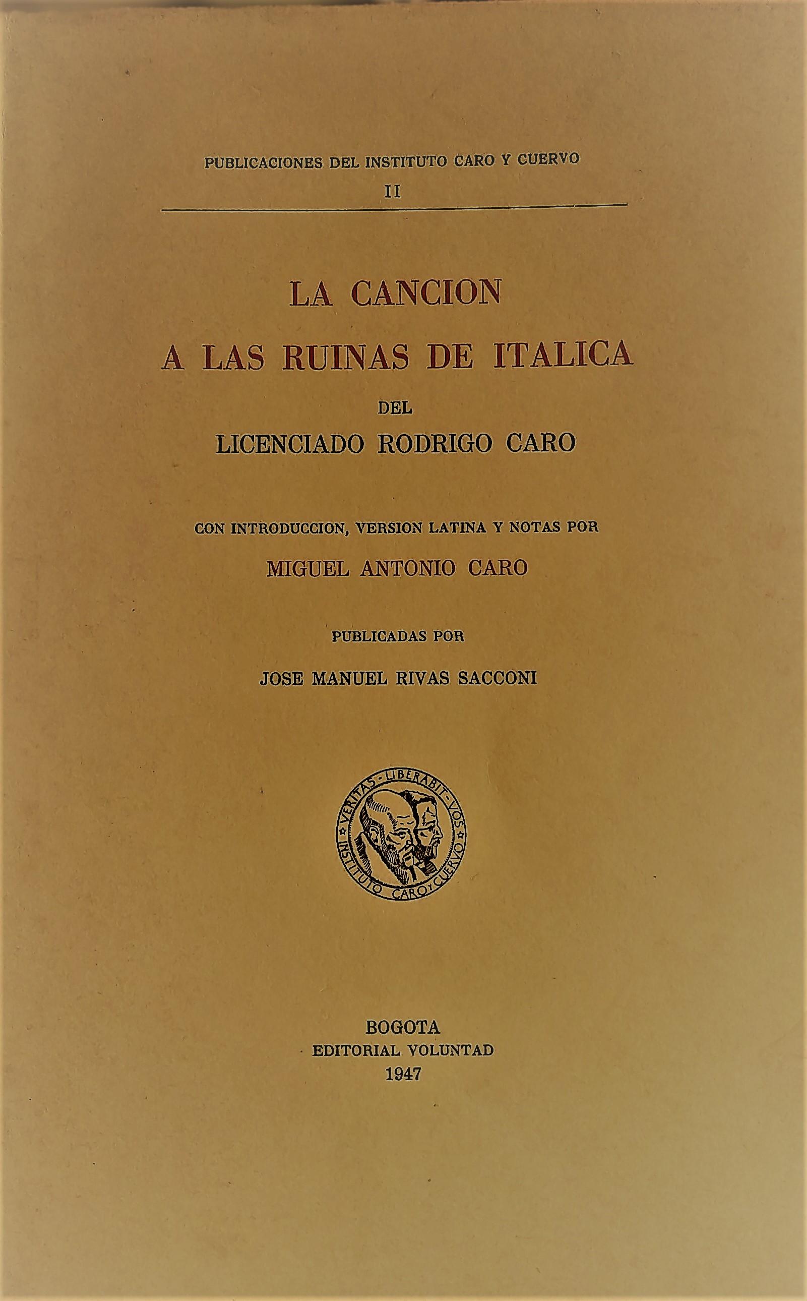 La canción a las ruinas de Itálica del licenciado Rodrigo Caro