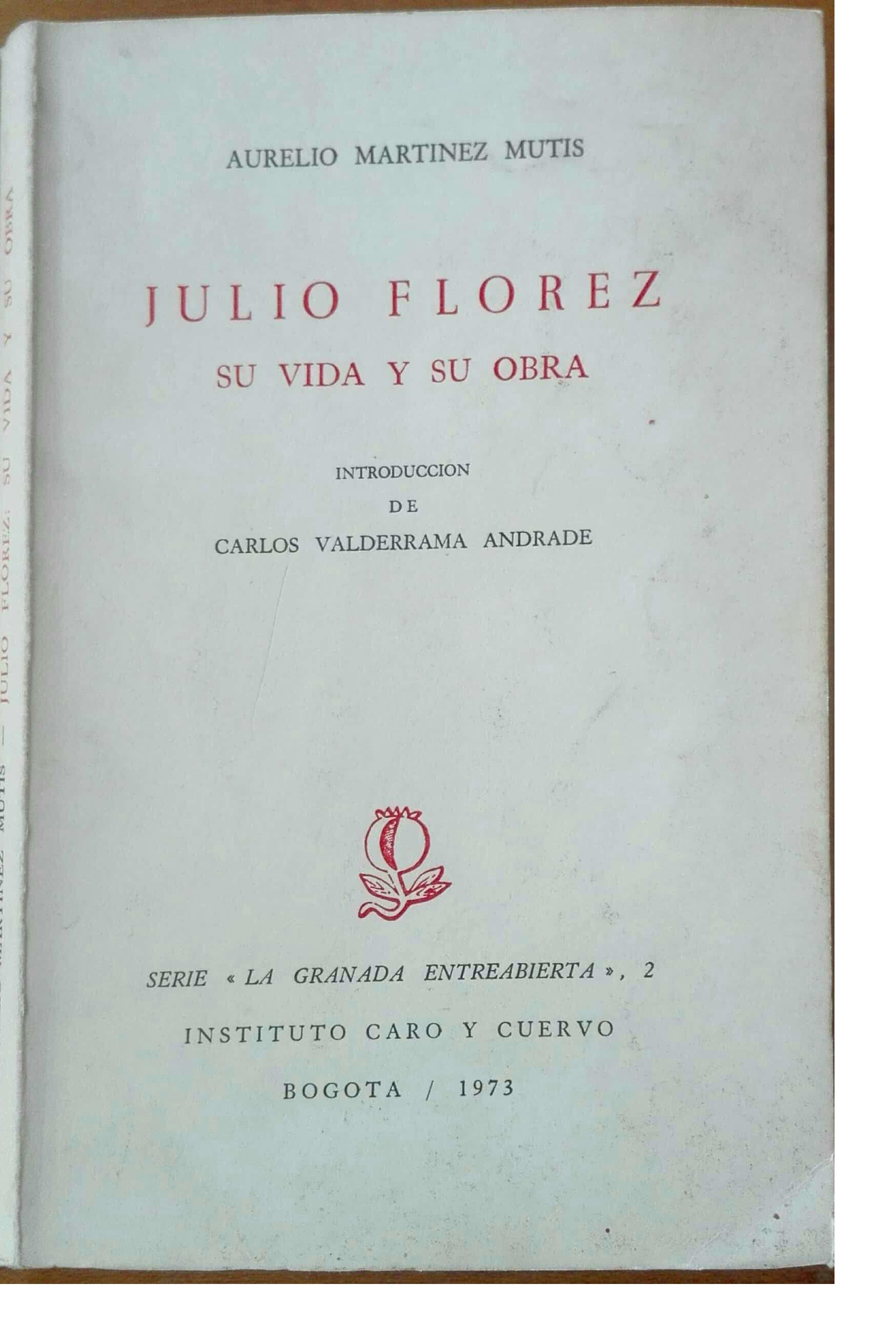 Julio Flórez: su vida y su obra