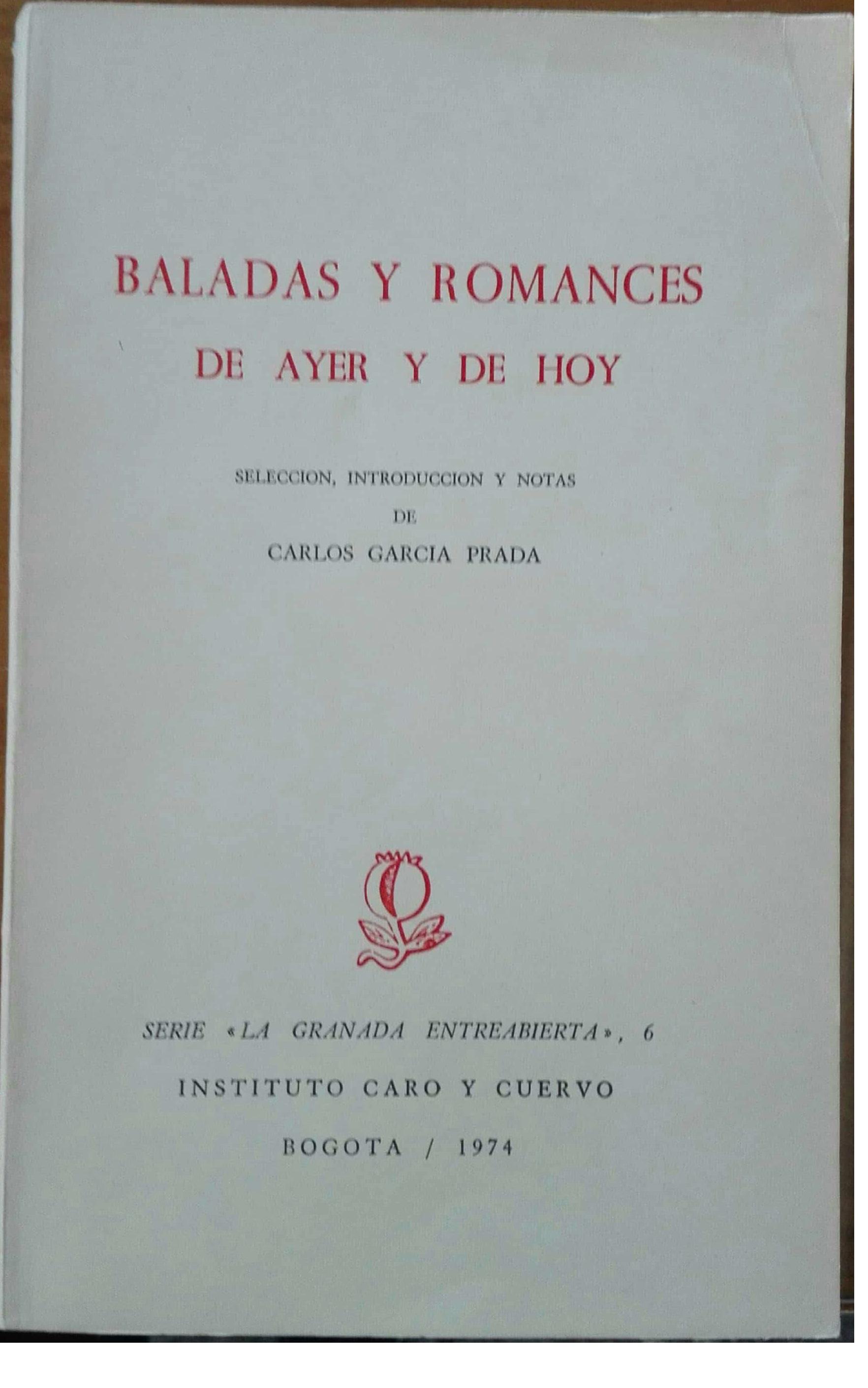 Baladas y romances de ayer y de hoy
