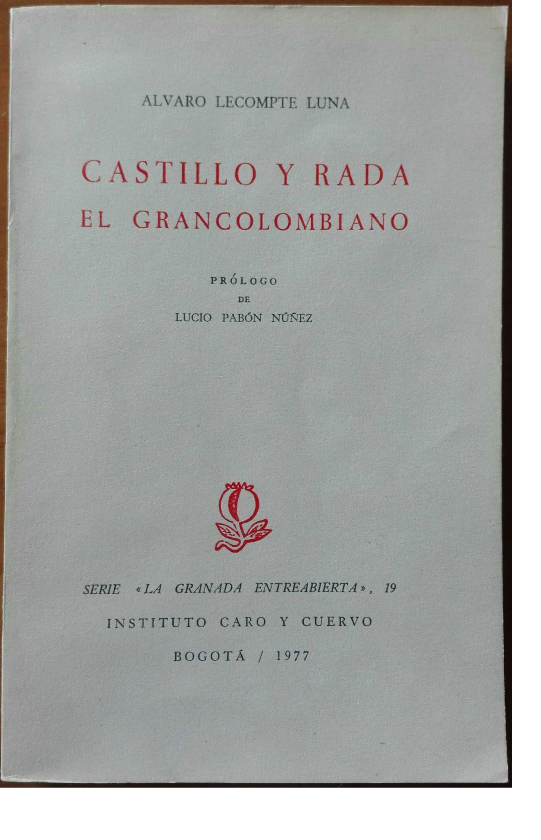 Castillos y Rada, el Grancolombiano