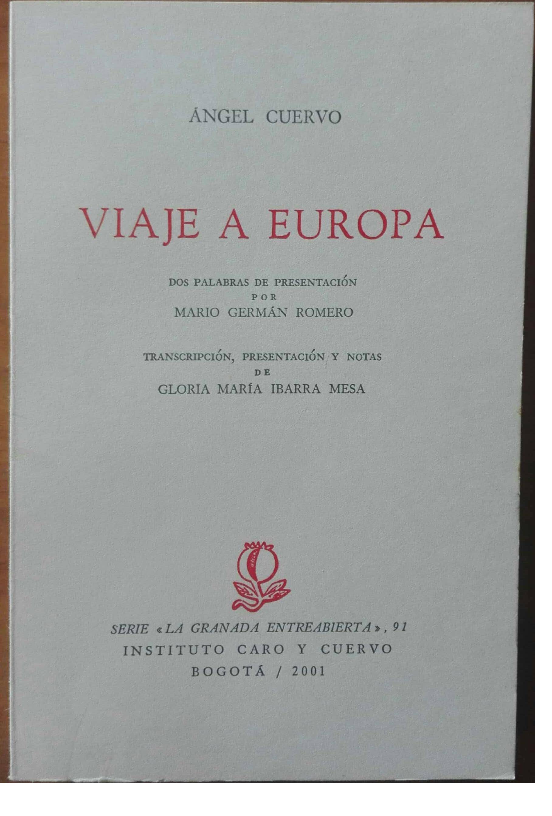 Viaje a Europa. Dos palabras de presentación por Mario Germán Romero
