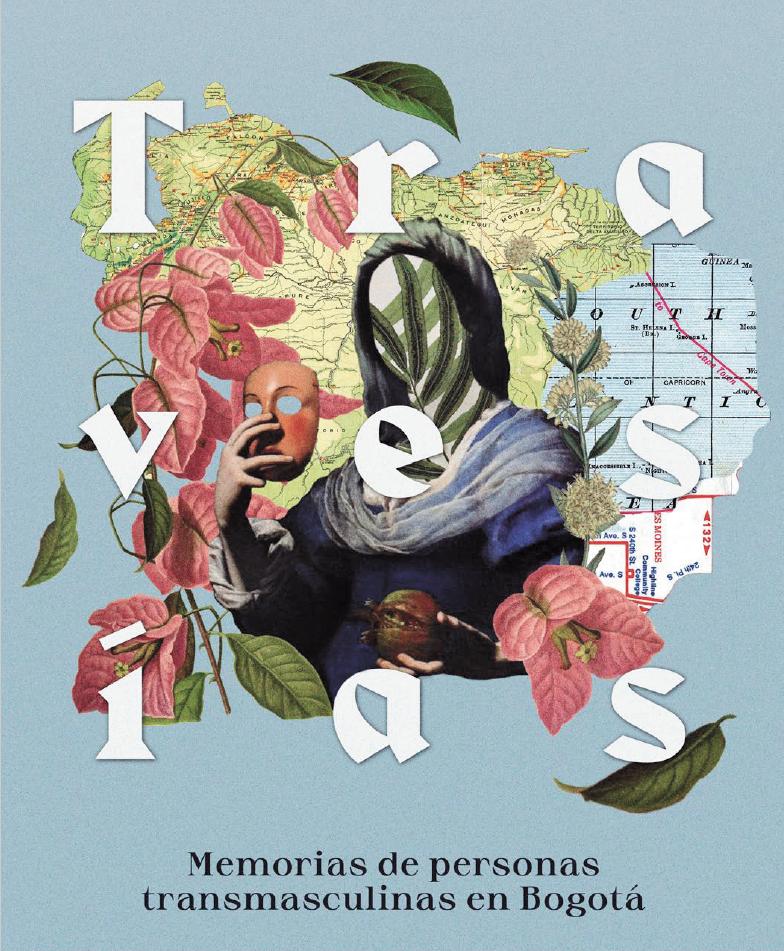 Travesías. Memorias de personas transmasculinas en Bogotá