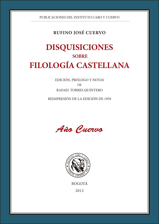 Disquisiciones sobre filología castellana