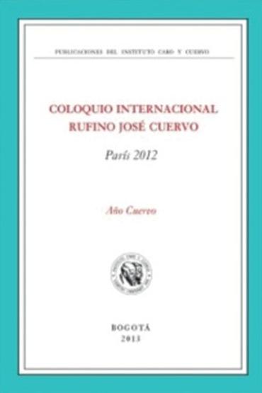 Coloquio Internacional Rufino José Cuervo
