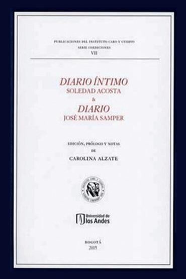 Diario íntimo, Soledad Acosta & Diario, José María  Samper