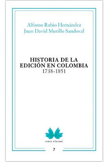 Historia de la edición en Colombia 1738-1851
