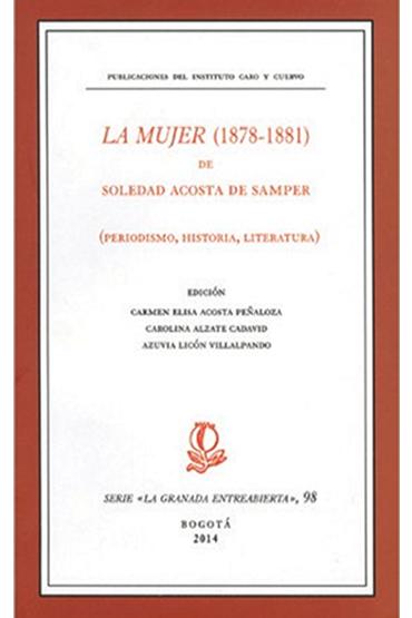 La mujer (1878-1881). Periodismo, historia, literatura