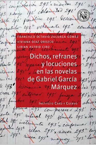 Dichos, refranes y locuciones en las novelas de Gabriel García Márqu