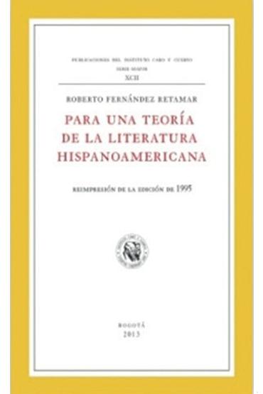 Para una teoría de la literatura hispanoamericana
